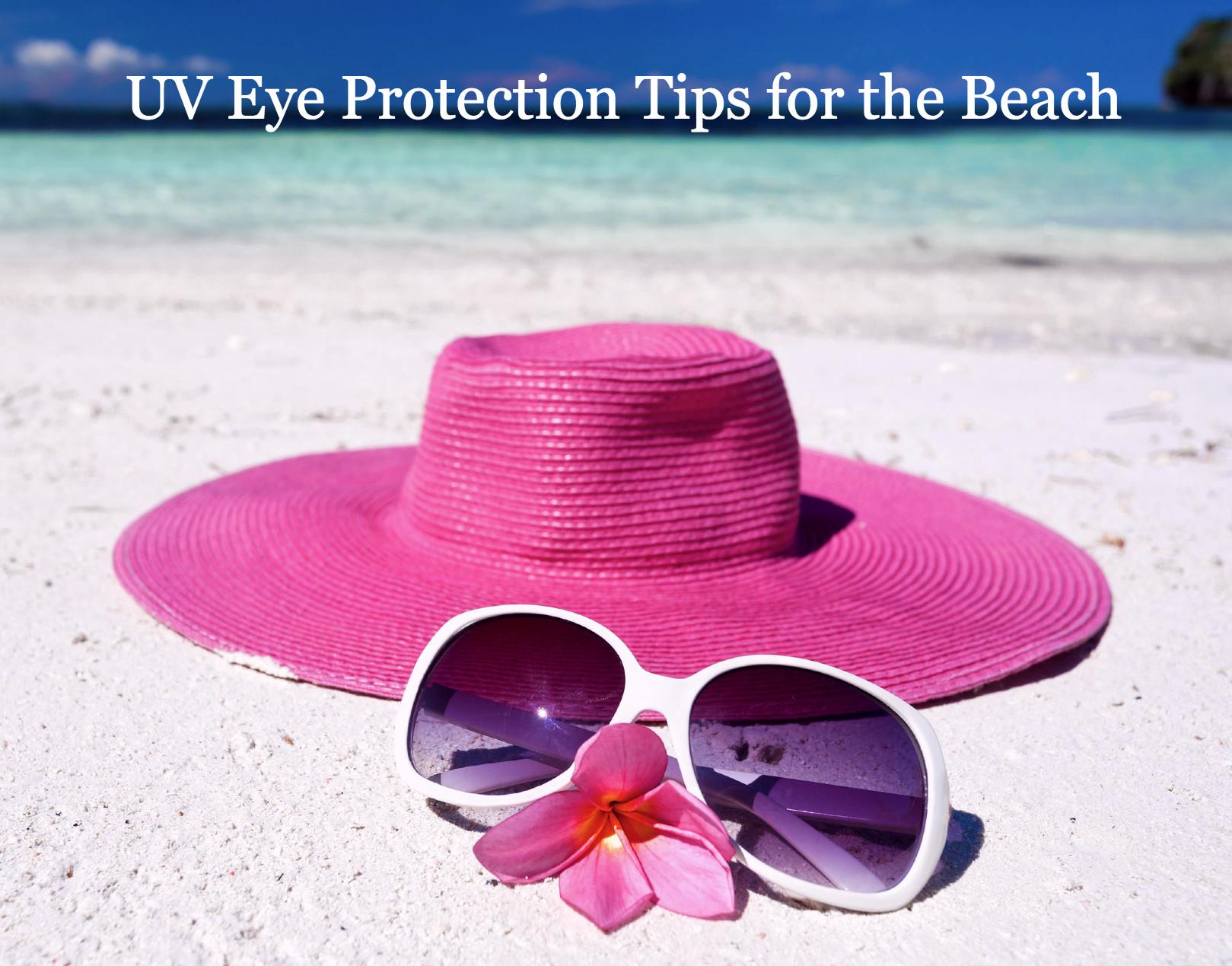 uv eye protection tips for the beach
