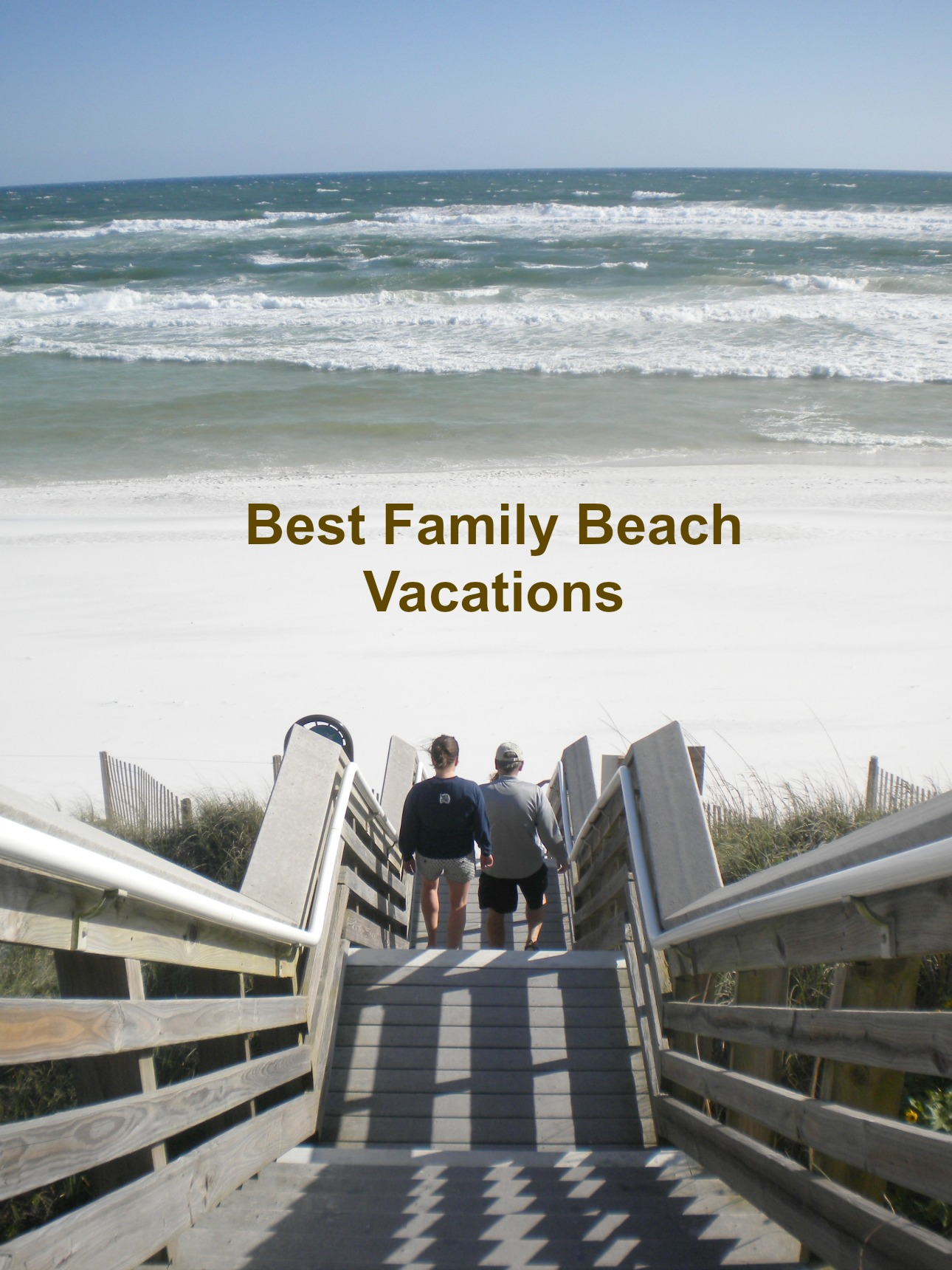 Best family beach vacations our family 39 s favorite beach for Best beach vacations usa